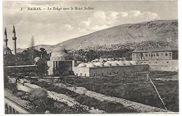 SYRIE - DAMAS - Le Tekyé Avec Le Mont Salhié - Syrie