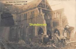 CPA FOTOKAART CARTE DE PHOTO DE KERK VAN LICHTERVELDE VERNIELD DEN 16 OCTOBER 1918 - Lichtervelde