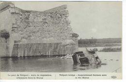 Guerre 1914 1918 Le Pont De Trilport Auto De Réquisition Allemande Dans La Marne - Guerra 1914-18