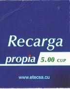 TARJETA DE CUBA DE RECARGA DE PROPIA DE 5 CUP (ETECSA) - Cuba
