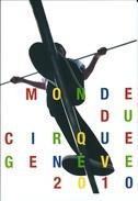 Entier Postal 2010 * Le Monde Du Cirque - Genève 2010 * Oblitéré Du 1er Jour - Interi Postali