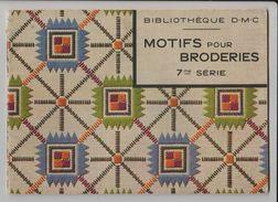 MOTIFS Pour BRODERIE - Bibliothèque. D.M.C. - 7ème Série - 16 Planches - Livret De 30 Pages - Voir Les 6 Scannes - Punto Croce