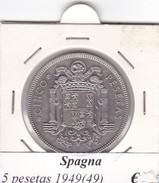 SPAGNA   5 PESETAS   ANNO 1949 (49)  COME DA FOTO - [ 5] 1949-… : Regno