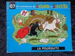 Les Aventures De Sylvain Et Sylvette : La Poursuite , N°67 - Sylvain Et Sylvette