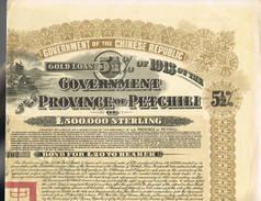 Government Province Of Petchili 5.5 % Enkel Mantel - Azië