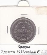 SPAGNA   2 PESETA   ANNO 1937 Euzkadi  COME DA FOTO - [ 2] 1931-1939 : Repubblica