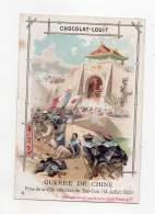 Chromo - Chocolat Louit - Guerre De Chine - Prise De La Ville Chinoise De Ten-Tsin - 14 Juillet 1900 - Louit