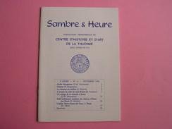 SAMBRE & HEURE N° 11 Régionalisme Hainaut Thudinie Thuin Brogneaux Poèmes Chanson Carillon St Blaise Abbaye Aulne Ham - België