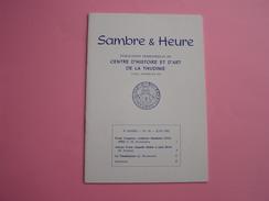 SAMBRE & HEURE N° 34 Régionalisme Thudinie Thuin Sculpteur Franz Langelez Chapelle Saint Roch La Thudinienne - België