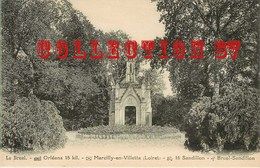 45 - SANDILLON Ou MARCILLY En VILLETTE < LE BRUEL  CHAPELLE < VISUEL RARE - Other Municipalities