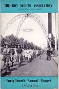 Magazine - Tijdschrift - Scoutisme - Scouting - The Boy Scouts Association - Report 1952 - 1953 - Zonder Classificatie
