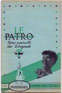 Magazine - Tijdschrift - Revue -  Scoutisme - Scouting - Le Patro - 1955 - Scouts - Zonder Classificatie