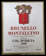 Etiquette Label Wijnetiket Brunelle Di Montalcino 1985 Col D'Orcia Toscana Italia - Vino Rosso
