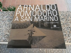 Arnaldo Pomodoro A San Marino - Libri, Riviste, Fumetti