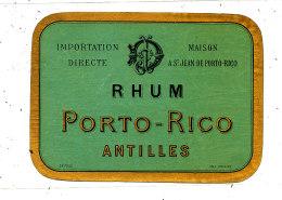 949 /  ETIQUETTE DE   RHUM    PORTO RICO ANTILLES  MAISON A ST JEAN DE PORTO-RICO - Rhum