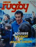Miroir Rugby N° 187 Avril 1977 Aguirre, L'exploit Du Grand Chelem Poster XV De France. Très Bon Etat - Rugby