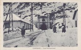 CPA ESPAGNE - CANFRANC - Tunel Internacional - Aragon Huesca Près De Jaca - Espagne