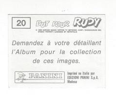 Vignette Panini N° 20 BUT Pour RUDY. - Panini