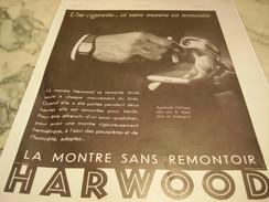 ANCIENNE PUBLICITE MONTRE HARWOOD SANS REMONTOIRE 1930 - Autres