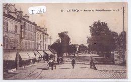 LE PECQ-  HOTEL-RESTAURANT A LA NENETTE DU PONT DU PECQ- AVENUE DE SAINT-GERMAIN- RARE- LL 10- SEPIA- 1931 - Le Pecq