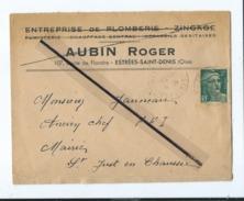 Enveloppe Ancienne De 1945 Timbrée - Entreprise De Plomberie Zingage - Aubin Estrées Saint Denis -(Oise ) - Poststempel (Briefe)