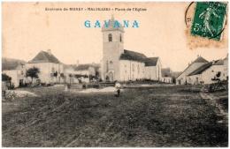 70 Environs De MOREY - MALVILLERS - Place De L'église   (Recto/Verso) - Frankrijk
