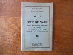 NOTICE SUR LE FORT DE VAUX ET SON RÔLE PENDANT LA BATAILLE DE VERDUN PLACE DE VERDUN SERVICE DES MISSIONS - French