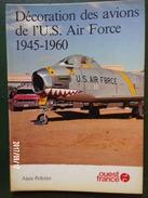 Décoration Des Avions US Air Force - Frans