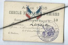 Carte De Membre Du Cercle Militaire D'Amiens - Année 1905 - - Autres