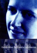 """Encart 1er Jour De 2003 """" GENEVIEVE DE GAULLE ANTHONIOZ """" N° YT 3544. Voir Les 2 Scans. - De Gaulle (General)"""