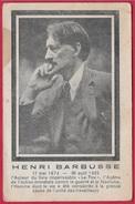 En L'état CPA Homme Politique HENRI BARBUSSE Membre Du Parti Communiste ° Comité Mondial Contre La Guerre Et Le Fascisme - Persönlichkeiten