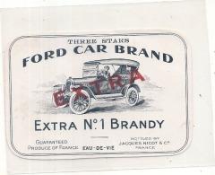 étiquette - 1920* - FORD Car  Brand Superior Eau De Vie  Jacques NICOT COGNAC -- RARE ---- - Oldtimers