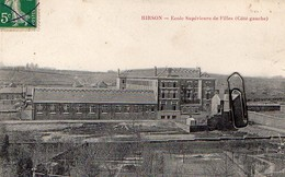 HIRSON – Ecole Superieure De Filles ( Coté Gauche ) - Circulé En 1914 - Hirson