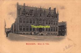 CPA MOUSCRON HOTEL DE VILLE - Moeskroen