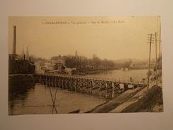 Carte Postale - CHARLEVILLE (08) - Vue Générale - Pont De Montey - La Meuse (300/130) - Charleville