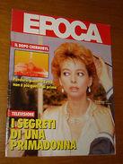 EPOCA 1986/1858=ENRICA BONACCORTI=RENATA TEBALDI=VENZONE FRIULI=EDWARD KOCH= - Vecchi Documenti