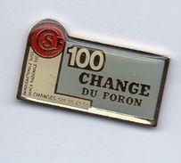CSF 100 Change Du Foron - Pin's & Anstecknadeln
