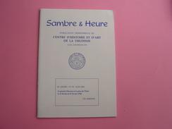 SAMBRE & HEURE N° 78 Régionalisme Thudinie Thuin Général Marceau Prise De Thuin 1794 Bataille Hainaut - Belgique