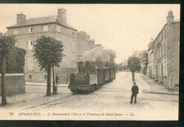 Le Boulevard De L'Est Et Le Tramway De Saint-James - Avranches