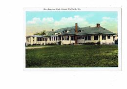 Cpa - Maine Portland - Country Club House - 28 - - Portland