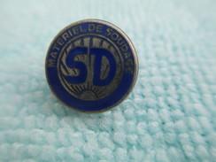 Insigne De Revers à Molette/Industrie/  S.D. /Matériel De Soudage / Drago Paris /mi XXéme Siécle  MED194 - Insegne