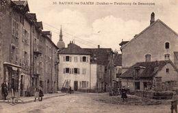 CPA 25 - BAUME LES DAMES - FAUBOURG DE BESANCON - Baume Les Dames