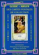 Guide Argus Cartes Postales Carré N°1 Départements 01-24 Année 2001 état Neuf - Livres