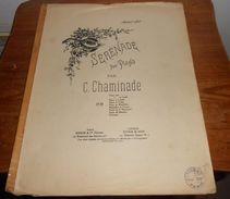 Sérénade Pour Piano. Par Chaminade. - Partitions Musicales Anciennes