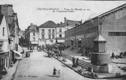 CHATELLERAULT - Place Du Marché Et Rue De L'Ancienne Prison - Chatellerault
