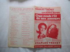 QUE RESTE T'IL DE NOS AMOURS UNE CHANSON DE CHARLES TRENET CREEE PAR LUCIENNE BOYER MCMXLII - Partitions Musicales Anciennes
