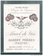 étiquette (1900*) -  Vins Fins épicerie Distillerie ALBERT Frères Nantes - ALCOOL DE VIN - - Autres