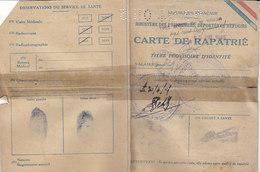 Ministère Des Prisonniers ,carte De Rapatrié ,1945 - Documents