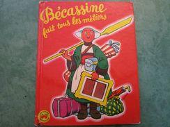 BECASSINE Fait Tous Les Métiers . Les Albums Merveilleux N°63 (20 Pages) - Libri, Riviste, Fumetti