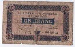 Billet/France / Chambre De Commerce De Nancy/ Un Franc / 1917    BILL158 - Chamber Of Commerce